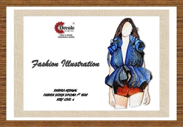 Rashika Agarwal Diploma Fashion Design First Year Illustration Pro