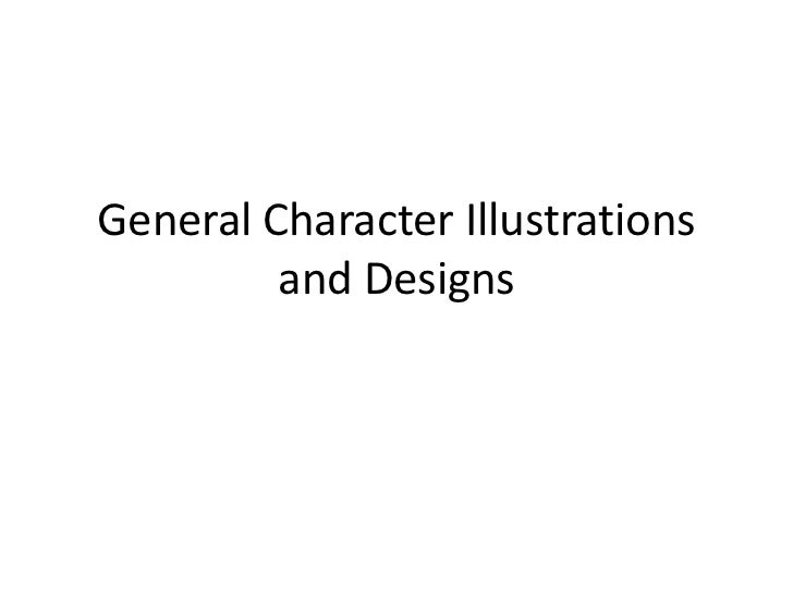 General Character Illustrations and Designs<br />