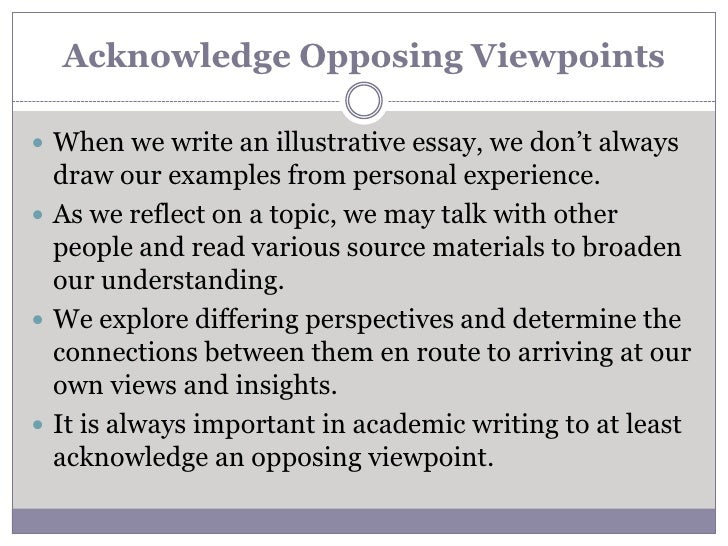 illustrative essays cccti <br > 10 acknowledge opposing viewpoints<br