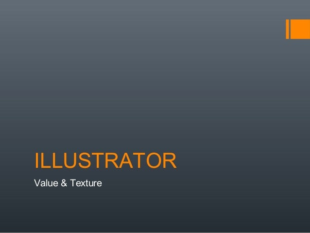 ILLUSTRATORValue & Texture