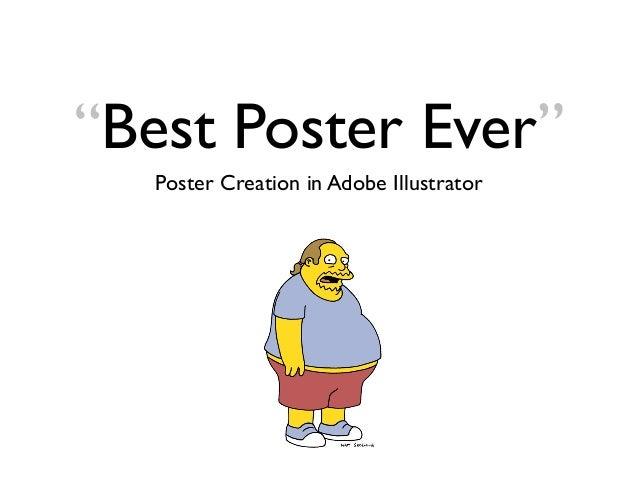 """Best Poster Ever"" Poster Creation in Adobe Illustrator"