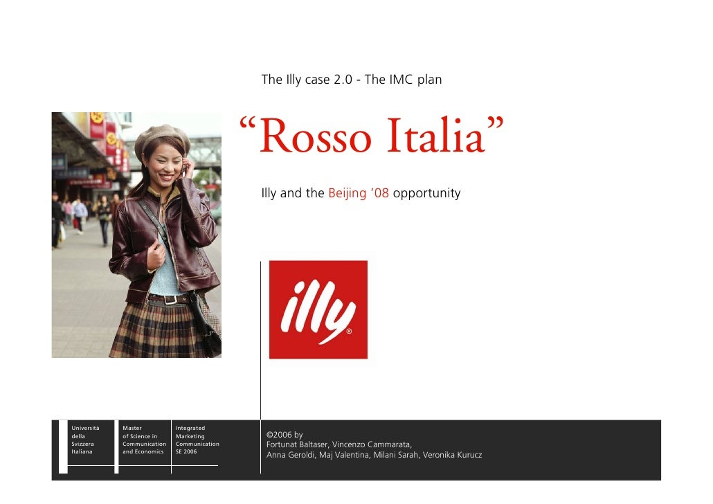 """The Illy case 2.0 - The IMC plan                                                  """"Rosso Italia""""                          ..."""