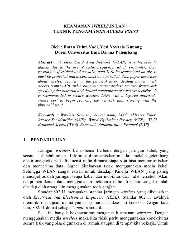 KEAMANAN WIRELESS LAN :                TEKNIK PENGAMANAN ACCESS POINT              Oleh : Ilman Zuhri Yadi, Yesi Novaria K...