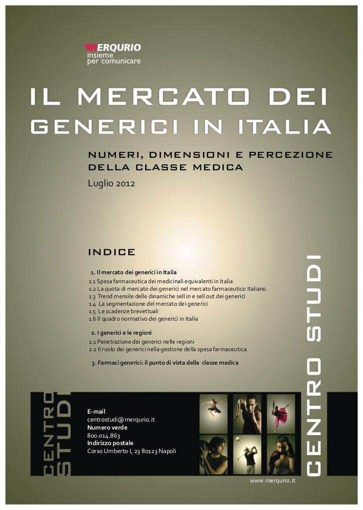 NUMERI, DIMENSIONI E PERCEZIONEDELLA CLASSE MEDICALuglio 2012INDICE                                                       ...