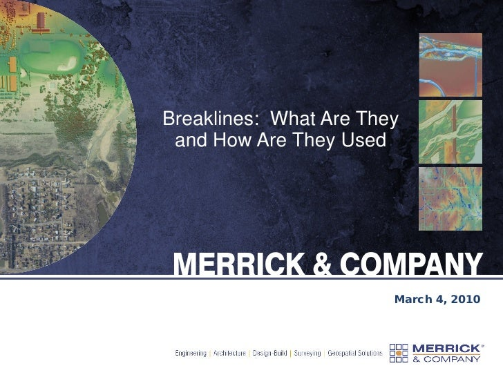 Breaklines: What Are They  and How Are They Used                             March 4, 2010