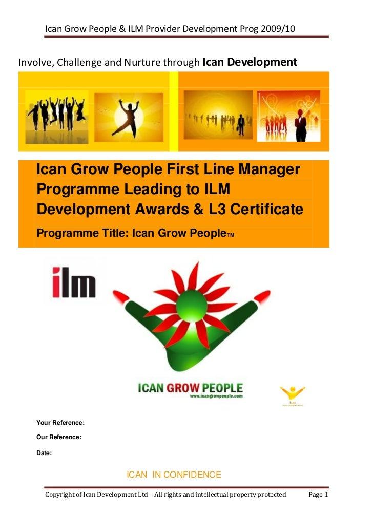 Ican Grow People & ILM Provider Development Prog 2009/10Involve, Challenge and Nurture through Ican Development   Ican Gro...