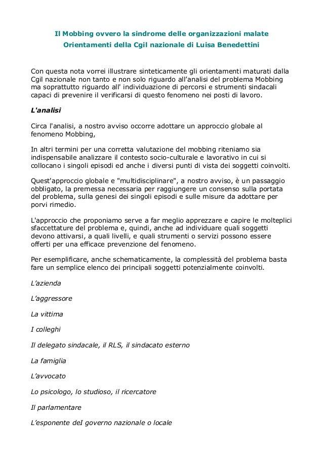Il Mobbing ovvero la sindrome delle organizzazioni malate Orientamenti della Cgil nazionale di Luisa Benedettini  Con ques...