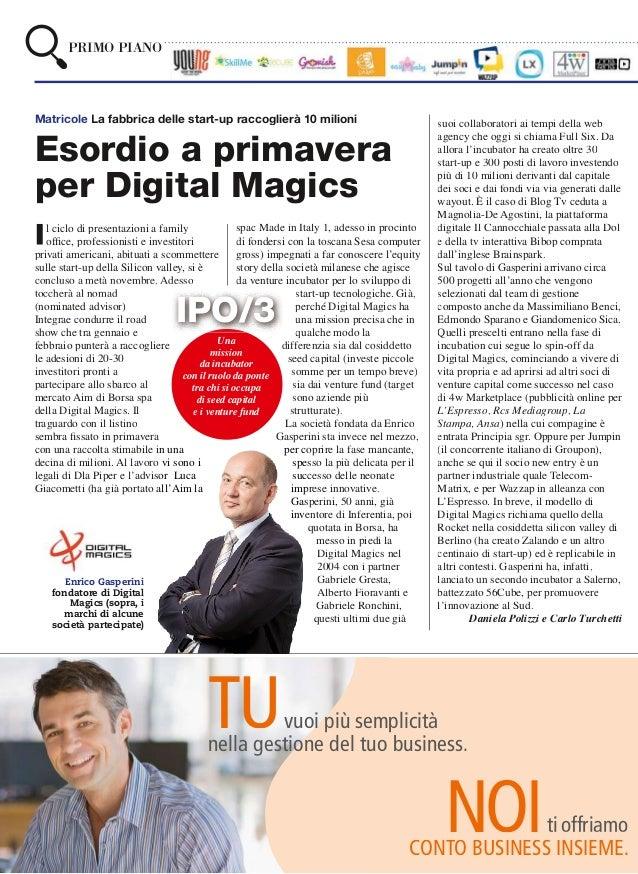 PRIMO PIANOMatricole La fabbrica delle start-up raccoglierà 10 milioni                                     suoi collaborat...