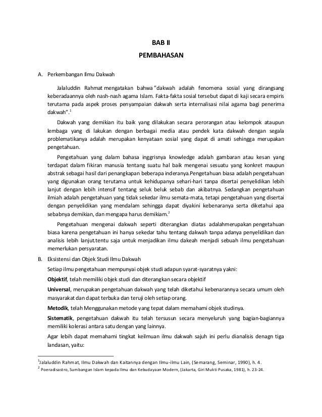"""BAB II PEMBAHASAN A. Perkembangan Ilmu Dakwah Jalaluddin Rahmat mengatakan bahwa """"dakwah adalah fenomena sosial yang diran..."""