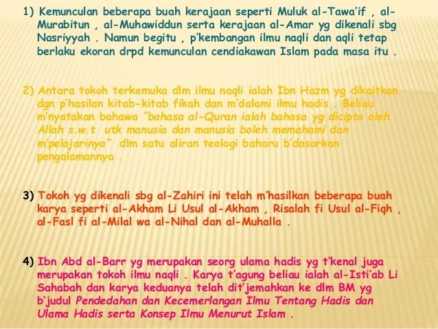 1) Kemunculan beberapa buah kerajaan seperti Muluk al-Tawa'if , al- Murabitun , al-Muhawiddun serta kerajaan al-Amar yg di...