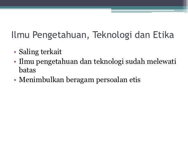 Ilmu pengetahuan dan persoalan kita Slide 2