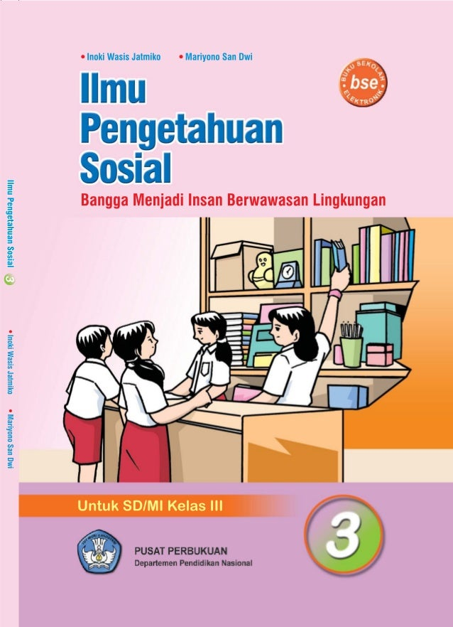 Ilmu Pengetahuan Sosial 3 Kelas 3 Inoki Wasis Jatmiko Mariyono San Dw