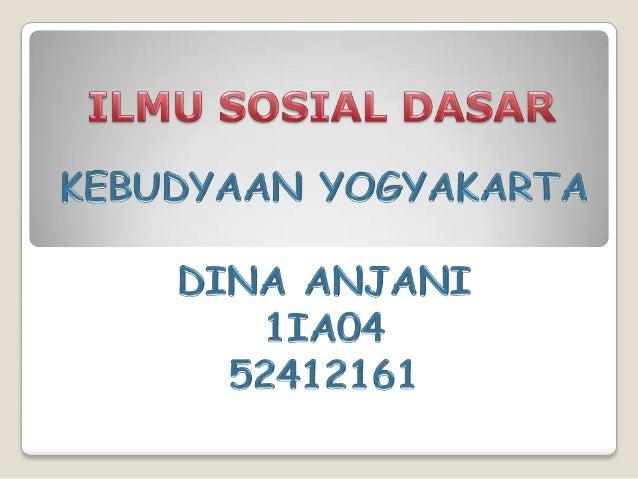 Apa itu yogyakarta?         Daerah Istimewa Yogyakarta         Adalah Daerah Istimewa         Setingkat Provinsi di Indone...