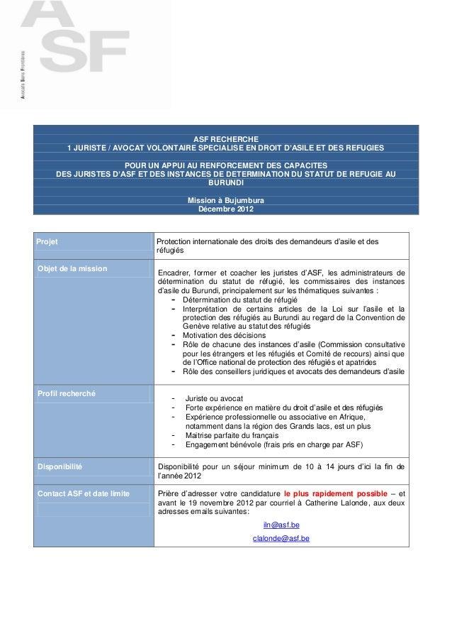 ASF RECHERCHE         1 JURISTE / AVOCAT VOLONTAIRE SPECIALISE EN DROIT D'ASILE ET DES REFUGIES                     POUR U...