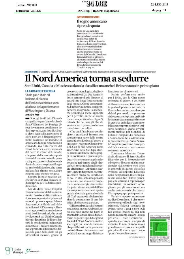 da pag. 11 22-LUG-2013 Diffusione: 267.228 Lettori: 907.000 Dir. Resp.: Roberto Napoletano
