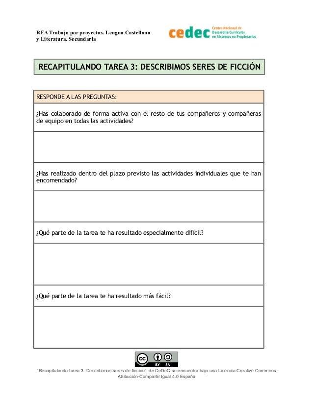 REA Trabajo por proyectos. Lengua Castellana y Literatura. Secundaria RECAPITULANDO TAREA 3: DESCRIBIMOS SERES DE FICCIÓN ...