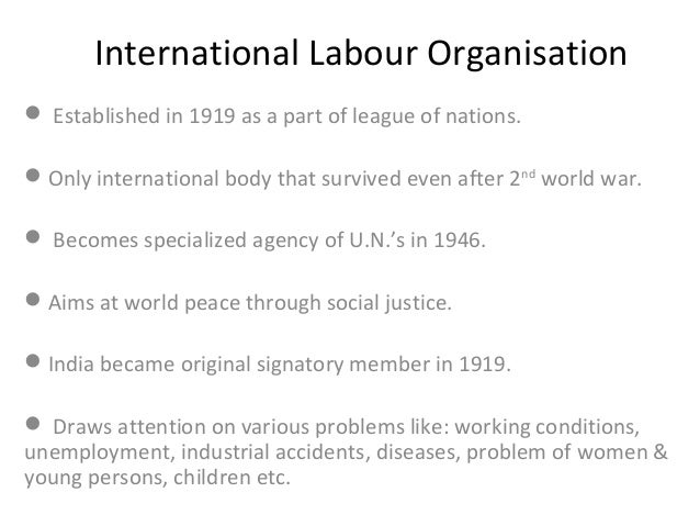 international labour organisation ilo origins and functions