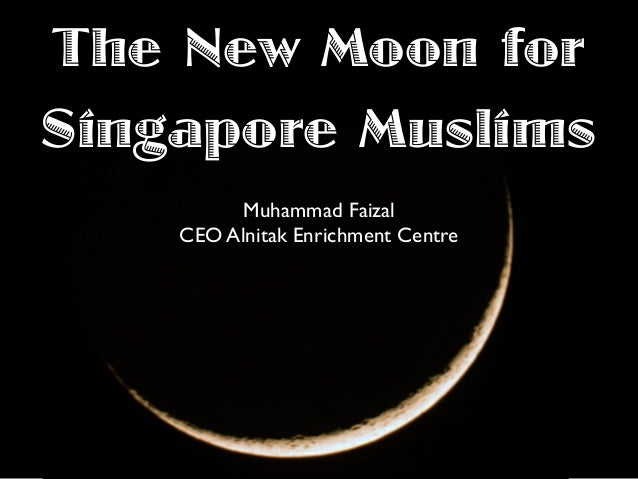 The New Moon for Singapore Muslims Muhammad Faizal CEO Alnitak Enrichment Centre