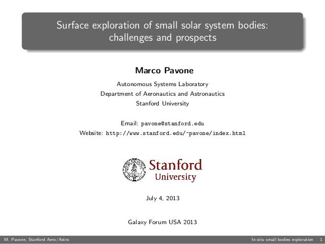 Surface exploration of small solar system bodies: challenges and prospects Marco Pavone Autonomous Systems Laboratory Depa...
