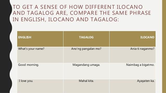 Tagalog or ilocano
