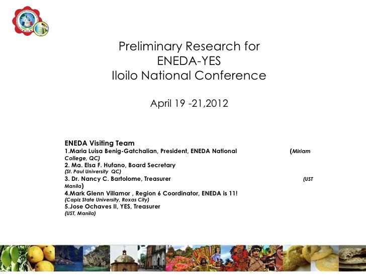 Preliminary Research for                            ENEDA-YES                   Iloilo National Conference                ...