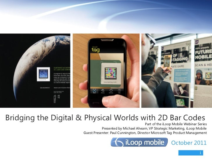 Bridging the Digital & Physical Worlds with 2D Bar Codes                                                            Part o...