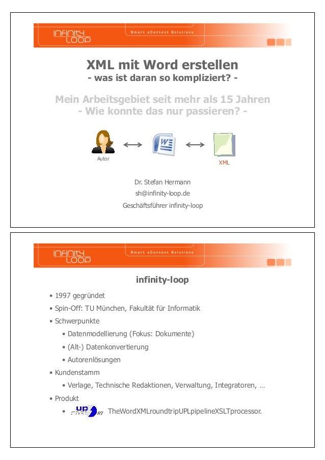XML mit Word erstellen  - was ist daran so kompliziert? -  Mein Arbeitsgebiet seit mehr als 15 Jahren  - Wie konnte das nu...