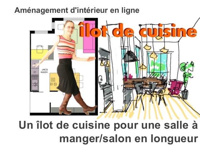 Un îlot de cuisine pour une salle à manger/salon en longueur Aménagement d'intérieur en ligne