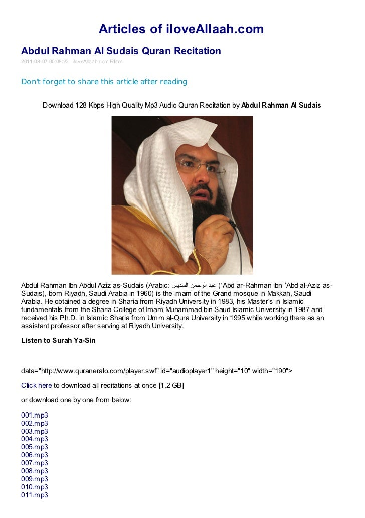 Articles of iloveAllaah.comAbdul Rahman Al Sudais Quran Recitation2011-08-07 00:08:22 iloveAllaah.com EditorDont forget to...