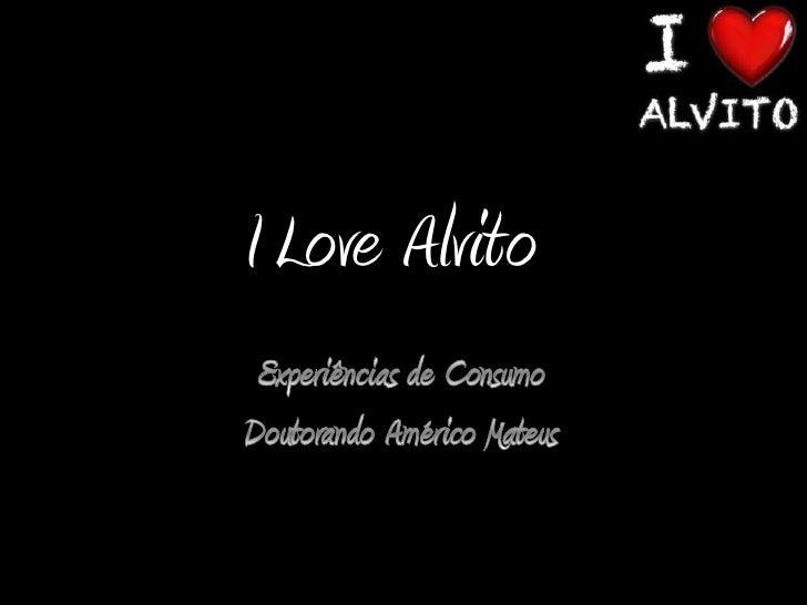 I Love Alvito