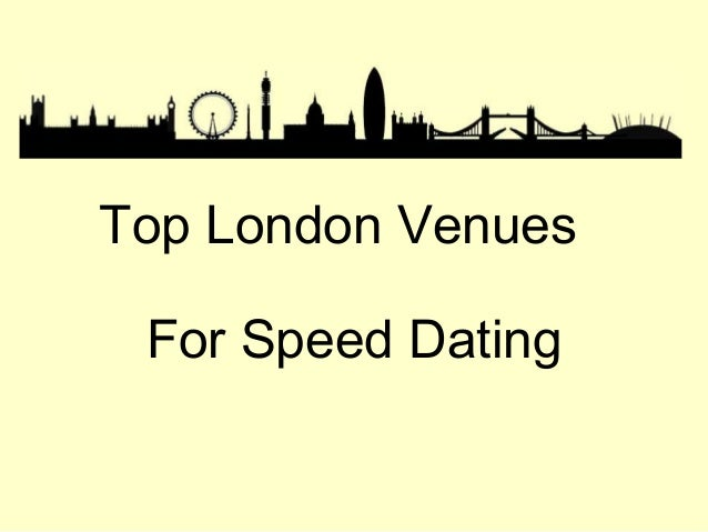 Top London Venues For Speed Dating