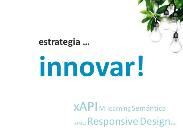 Internacionalización  con vistas al futuro  Dónde Estamos: España UK India México USA (NY) NEXT  Nuestros Partners: Irland...