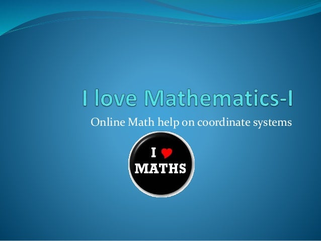 Online math help for Coordinate system