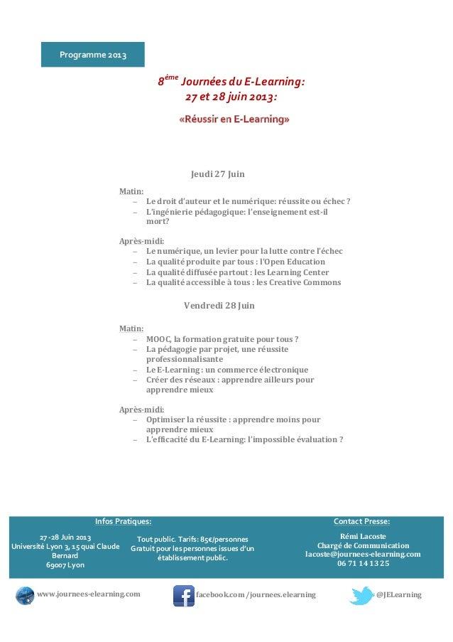 Programme 2013 8ème Journées du E-‐Learning: 27 et 28 juin 2013:  Matin: − Le droit d'aute...