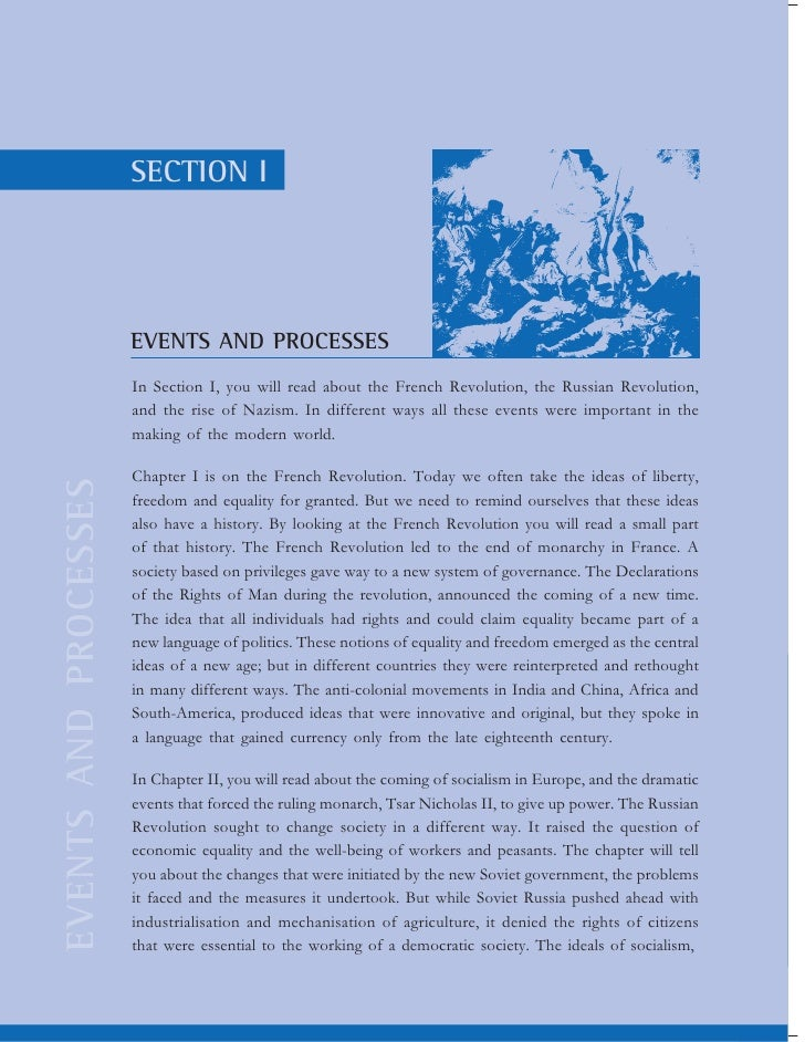 SECTION I                       EVENTS AND PROCESSES                       In Section I, you will read about the French Re...