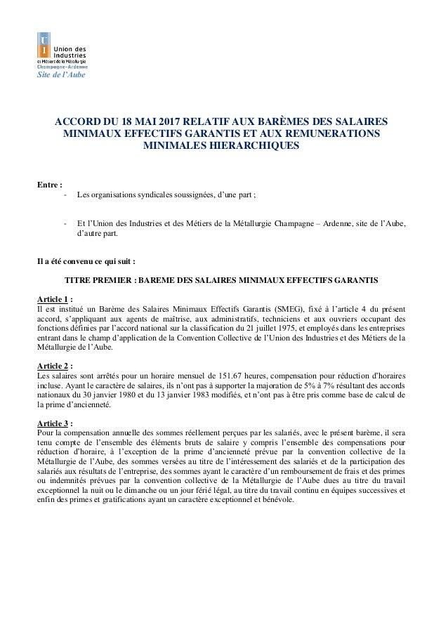 Site de l'Aube ACCORD DU 18 MAI 2017 RELATIF AUX BARÈMES DES SALAIRES MINIMAUX EFFECTIFS GARANTIS ET AUX REMUNERATIONS MIN...
