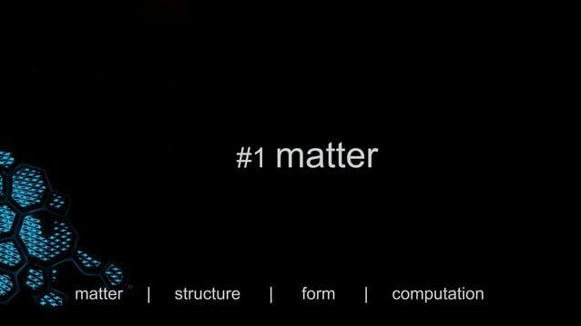matter   structure   form   computation #4 computation