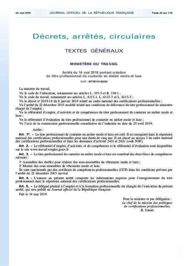 Décrets, arrêtés, circulaires TEXTES GÉNÉRAUX MINISTÈRE DU TRAVAIL Arrêté du 14 mai 2019 portant création du titre profess...