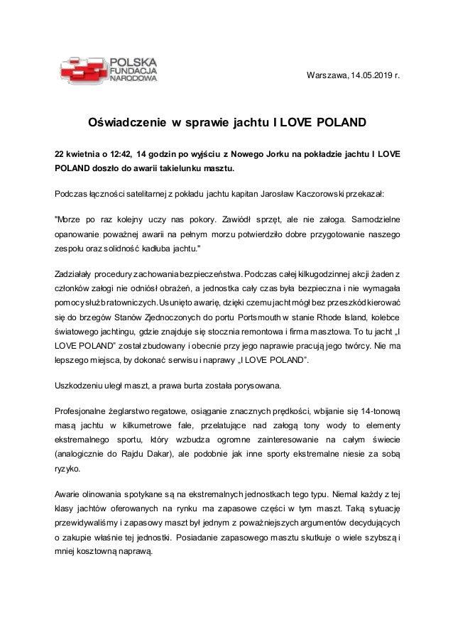 Warszawa, 14.05.2019 r. Oświadczenie w sprawie jachtu I LOVE POLAND 22 kwietnia o 12:42, 14 godzin po wyjściu z Nowego Jor...