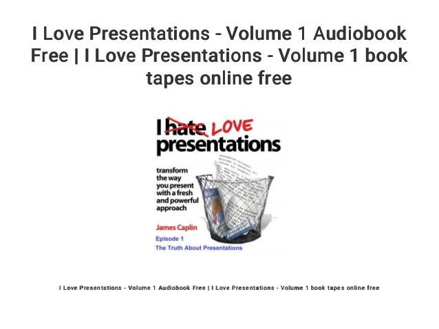 i love presentations volume 1 audiobook free i love presentation