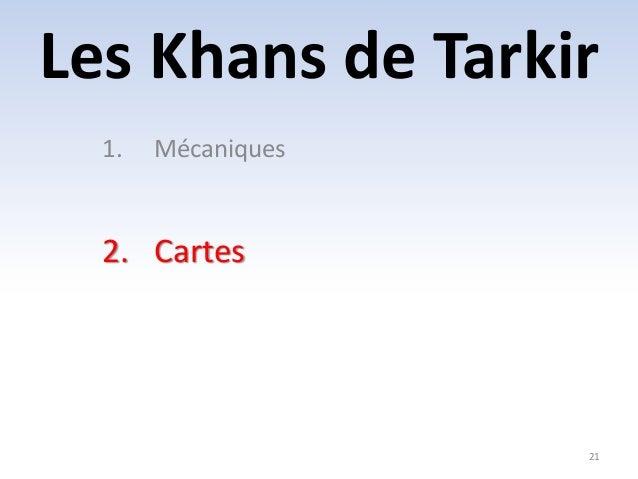 Les Khans de Tarkir  21  1. Mécaniques  2. Cartes