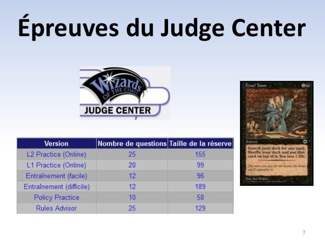 Épreuves du Judge Center  7