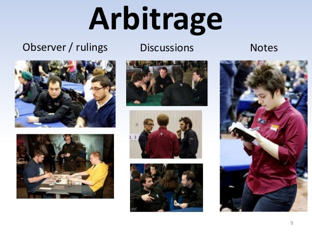 Arbitrage  9  Observer / rulings Discussions Notes