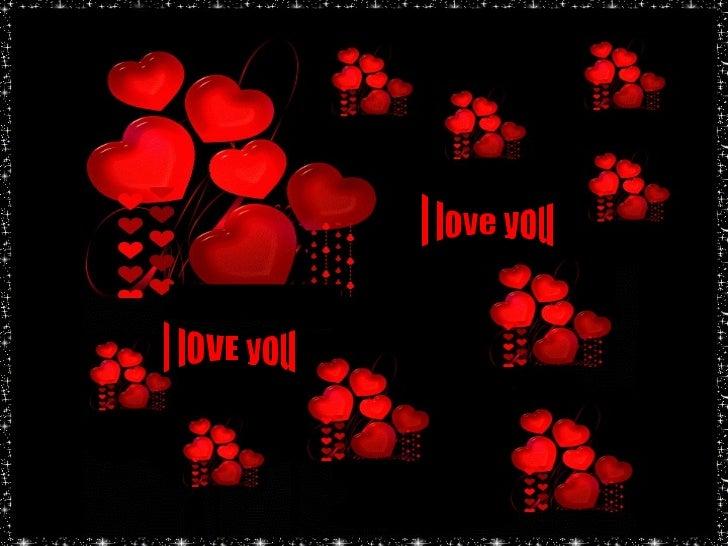 I lOVE you I love you