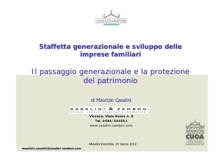 Staffetta generazionale e sviluppo delle                      imprese familiari      Il passaggio generazionale e la prote...