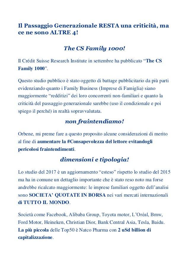 Il Passaggio Generazionale RESTA una criticità, ma ce ne sono ALTRE 4! The CS Family 1000! Il Crédit Suisse Research Insti...