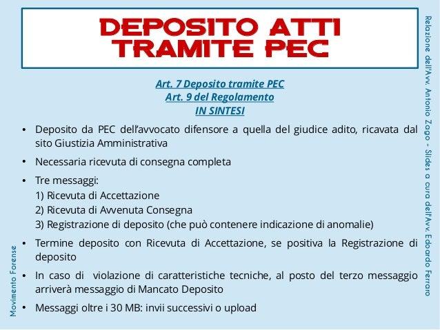 Art. 7 Deposito tramite PEC Art. 9 del Regolamento IN SINTESI ● Deposito da PEC dell'avvocato difensore a quella del giudi...