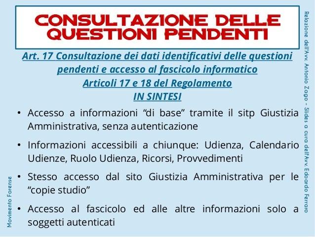 Art. 17 Consultazione dei dati identificativi delle questioni pendenti e accesso al fascicolo informatico Articoli 17 e 18...