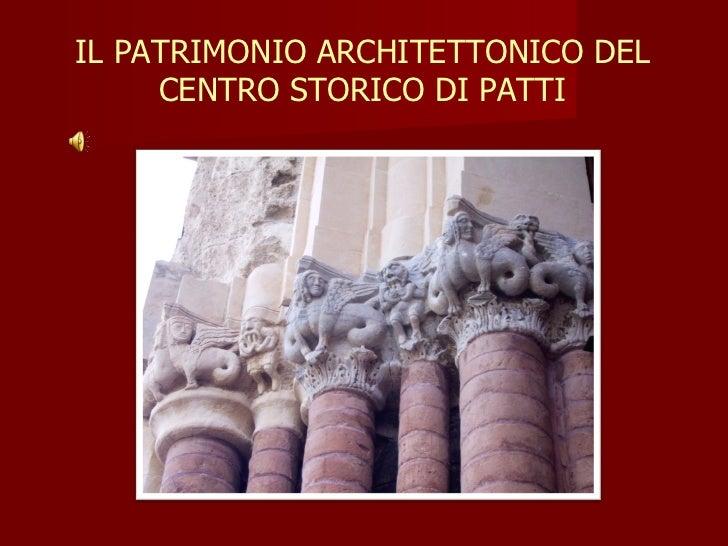 IL PATRIMONIO ARCHITETTONICO DEL CENTRO STORICO DI PATTI