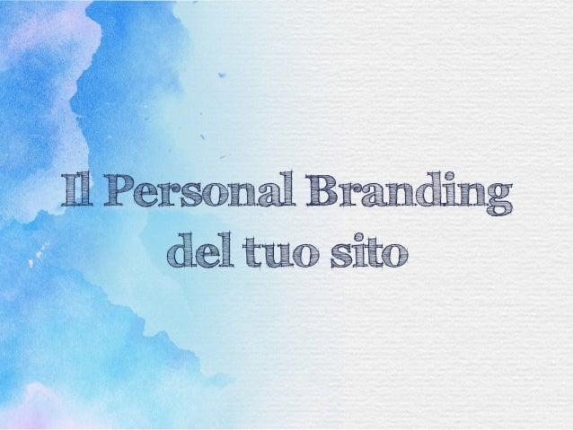Il Personal Branding del tuo sito
